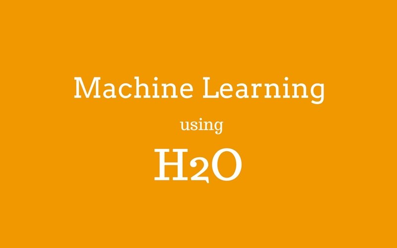 H2O - Machine Learning