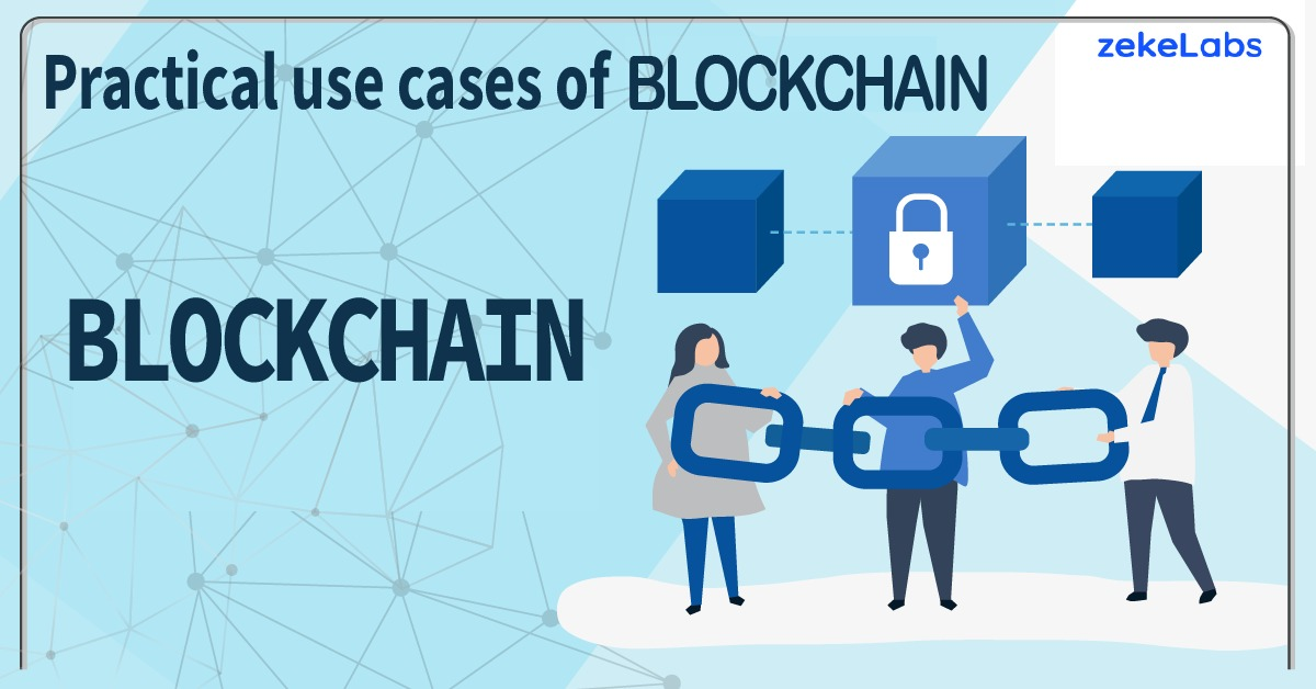 Practical use cases of Blockchain